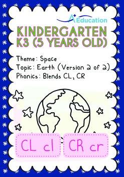 Space - Earth (II): Blends CL, CR - Kindergarten, K3 (5 ye
