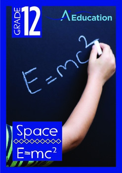 Space - E=mc2 - Grade 12