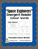"""Space Explorers"" Space Themed Emergent Reader (Colour Words)"