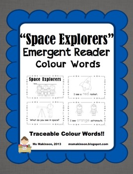 """""""Space Explorers"""" Space Themed Emergent Reader (Colour Words)"""