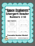 """Space Explorers"" Space Themed Emergent Reader (Numbers 1-10)"