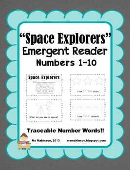 """""""Space Explorers"""" Space Themed Emergent Reader (Numbers 1-10)"""