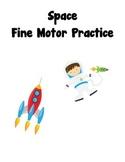 Space Fine Motor Practice