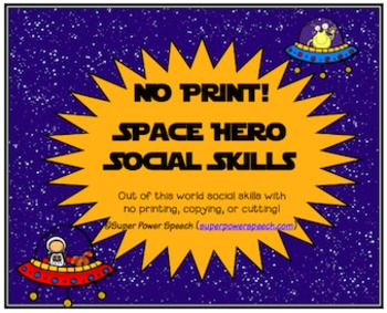 Space Hero Social Skills No Print Activities