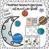 Space Interactive Book: Modified Nouns/Adjectives