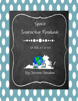 Space Interactive Notebook - Virginia 4th Grade SOL Unit - 23 Pages
