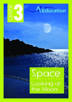 Space - Looking at the Moon - Grade 3