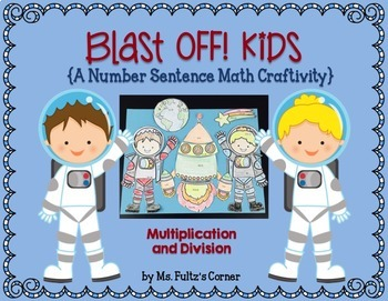 Space Math Craftivity: Multiplication and Division
