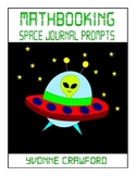 Math Journal Prompts in Outer Space (1st and 2nd grade)