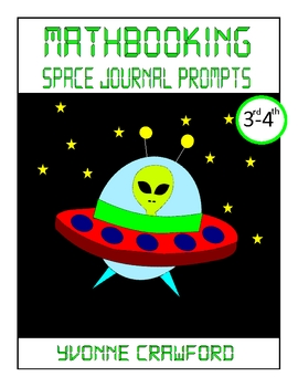 Math Journal Prompts in Outer Space (3rd and 4th grade)