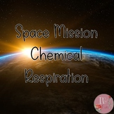 Space Mission Cellular Respiration Lab