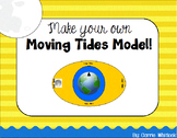Space - Moon -  Moving Tides Model for Students