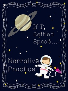 Far Out! Space Narrative Practice