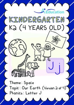 Space - Our Earth (II): Letter J - Kindergarten, K2 (4 years old)