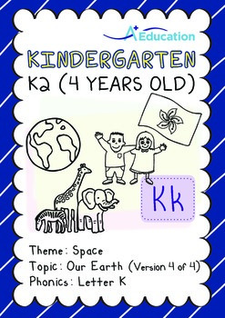 Space - Our Earth (IV): Letter K - Kindergarten, K2 (4 years old)