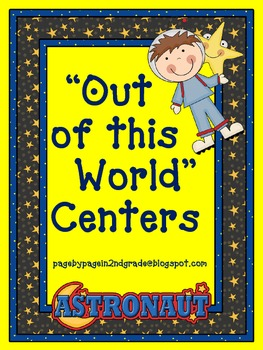Out of this World Centers! (A Collection of Centers for your Space Unit!)