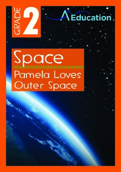 Space - Pamela Loves Outer Space - Grade 2