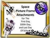 Space Picture Frame Attachments First Day, 100th Day, & La