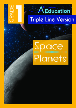 Space - Planets - Grade 1 (with 'Triple-Track Writing Lines')