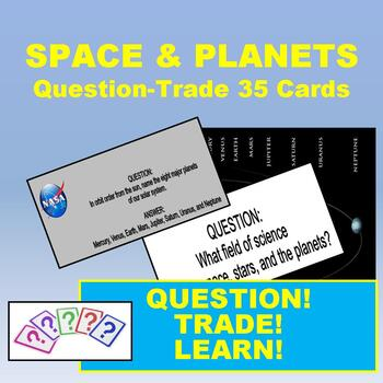 Space & Planets Quiz-Quiz-Trade Cards (Kagan Strategy) - 35 Cards