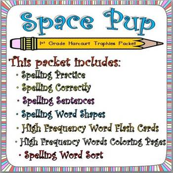 Space Pup:  First Grade Spelling and Sight Words Packet