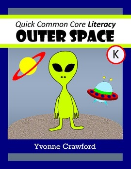 Space No Prep Common Core Literacy (kindergarten)