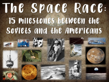 Space Race: 15 Milestones - 40-slide PPT w graphic organizer & links to videos
