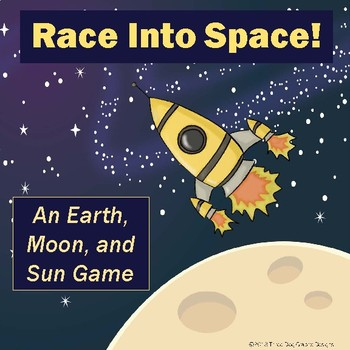 "Earth Moon Sun Space Science Game ""Race Into Space"""
