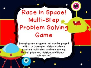 Multi Step Story Problem Solving Common Core Space Game Multiplication Division