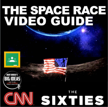 Space Race from CNN's The Sixties Video Link & Video Guide