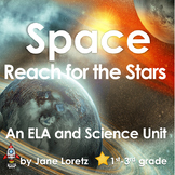 Space -Reach for the Stars  (An ELA  and Science Unit)