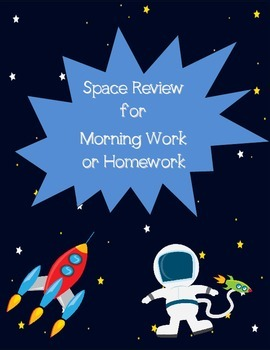 Space Review and/or Morning Work