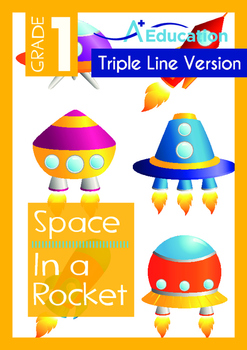 Space - Rockets (II): In a Rocket - Grade 1 (with 'Triple-Track Writing Lines')