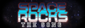 Space Rocks Song!