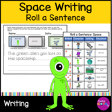 Space Roll and write a Sentence or Story