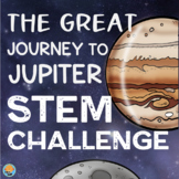 Space STEM Challenge Great Journey to Jupiter Set of 5 Projects STEAM