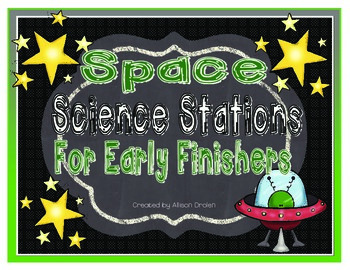 Space Science Centers For Early Finishers!