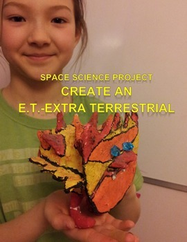 Space Science Project: Make an E.T. Extra-Terrestrial