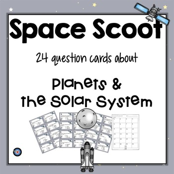 Space Scoot Task Cards for Planet and Solar System Study