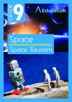 Space - Space Tourism - Grade 9