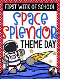 Space Splendor Day ~ First Week of School Fun!