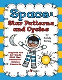 NGSS.1-ESS-1:1st Grade:Space: Star Patterns and Cycles/Printable & TPT Digital