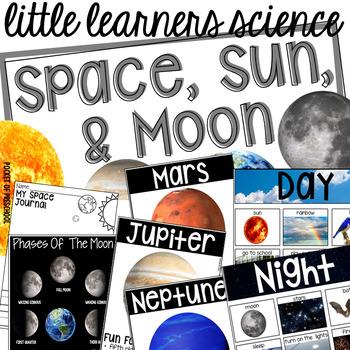 Space, Sun, & Moon - Science for Little Learners (preschool, pre-k, & kinder)