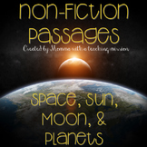 Space, Sun, Moon, and Planets No Prep Printables Non-fiction Passages