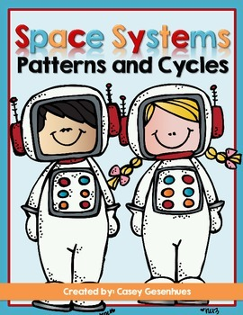 Space Systems: Patterns and Cycles (Aligned with NGSS)