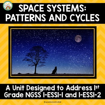 Space Systems:  Patterns and Cycles NGSS 1st Grade