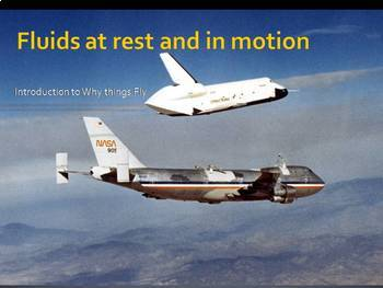 Space Technology & Engineering - Fluids at rest and in motion - Why things fly