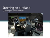 Space Technology & Engineering - Steering and airplane (and the Shuttle)