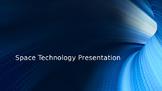 Space Technology Presentation