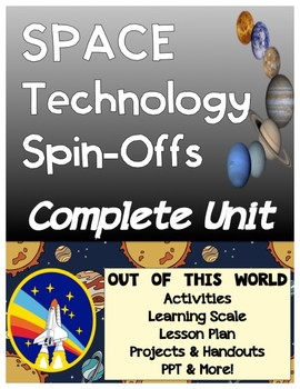 Space Technology Spinoffs by NASA Unit Bundle
